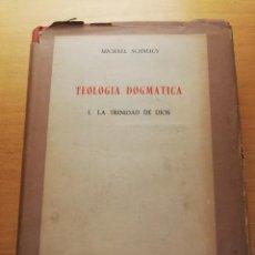 Libros de segunda mano: TEOLOGÍA DOGMÁTICA. 1 LA TRINIDAD DE DIOS (MICHAEL SCHMAUS) EDICIONES RIALP. Lote 166843432