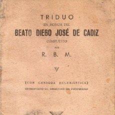 Livros em segunda mão: SEVILLA, 1946, TRIDUO EN HONOR DEL BEATO DIEGO JOSE DE CADIZ, 15 PAGINAS. Lote 166927764