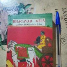 Libros de segunda mano: CANTAR DEL GLORIOSO SEÑOR - BHAGAVAD GÎTÂ . Lote 166951356
