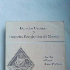Libros de segunda mano: DERECHO CANÓNICO Y DERECHO ECLESIÁSTICO DEL ESTADO. Lote 166965226