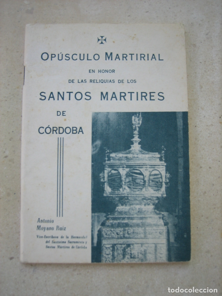 LOS SANTOS MÁRTIRES DE CORDOBA (Libros de Segunda Mano - Religión)