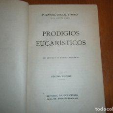 Libros de segunda mano: PRODIGIOS EUCARITICOS. 7º EDICIÓN. Lote 167053020