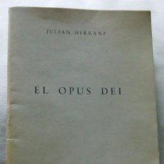 Libros de segunda mano: OPUS DEI JULIÁN HERRANZ. Lote 167132460