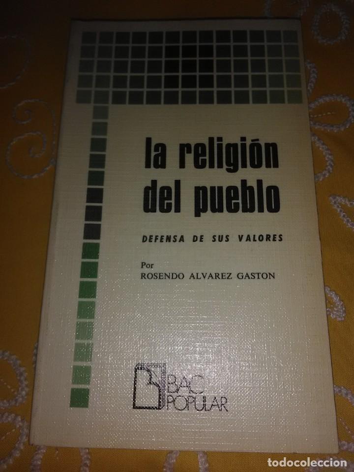 LA RELIGIÓN DEL PUEBLO. R. ÁLVAREZ GASTÓN. BAC POPULAR, N 2. 1976. (Libros de Segunda Mano - Religión)