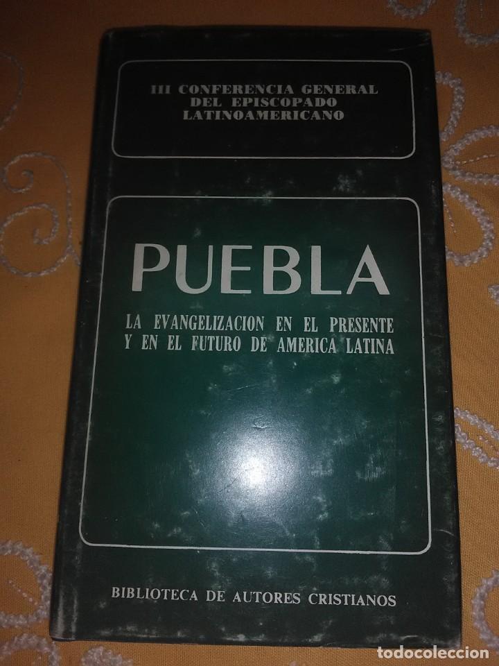 PUEBLA, LA EVANGELIZACIÓN... III CONFERENCIA EPISCOPADO... BAC MINOR, N 55. 1985. 2 ED. (Libros de Segunda Mano - Religión)
