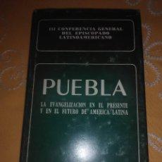 Libros de segunda mano: PUEBLA, LA EVANGELIZACIÓN... III CONFERENCIA EPISCOPADO... BAC MINOR, N 55. 1985. 2 ED.. Lote 167186180