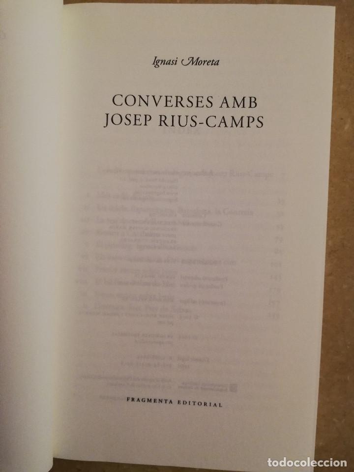 Libros de segunda mano: CONVERSES AMB JOSEP RIUS - CAMPS (IGNASI MORETA) - Foto 2 - 167194040