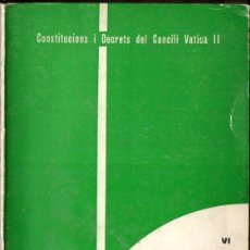 Libros de segunda mano: DECRET SOBRE EL MINISTERI PASTORAL DELS BISBES EN L'ESGLÉSIA VATICÀ II (CASTELLÓ, 1966) CATALÀ. Lote 167454952