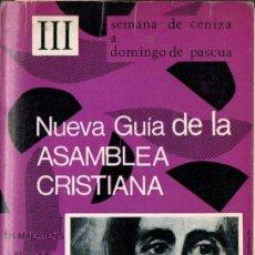 Libros de segunda mano: NUEVA GUÍA DE LA ASAMBLEA CRISTIANA III (MAROVA, 1970) . Lote 167455172