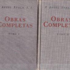 Libros de segunda mano: P. ANGEL AYALA S. I. - OBRAS COMPLETAS / VOL. I - VOL. II - B. A. C. 1947. Lote 167455792