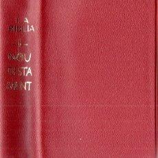 Libros de segunda mano: MONJOS DE MONTSERRAT . LA BÍBLIA NOU TESTAMENT (CASAL I VALL, ANDORRA, 1970) CON ESTUCHE. Lote 167529812