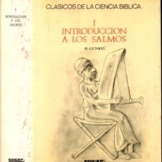Libros de segunda mano: GUNKEL : INTRODUCCIÓN A LOS SALMOS (EDICEP, 1983) . Lote 167533352