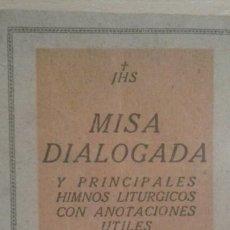 Libros de segunda mano: LIBRETO MISA DIALOGADA-EDITORIAL MAGISTERIO ESPAÑOL. Lote 167648132