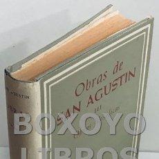 Libros de segunda mano: [SAN AGUSTÍN]. OBRAS DE SAN AGUSTÍN EN EDICIÓN BILINGÜE. TOMO III. OBRAS FILOSÓFICAS, VERSIÓN, INTRO. Lote 167768113