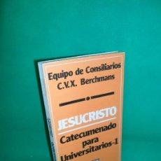 Libros de segunda mano: JESUCRISTO, CATECUMENADO PARA UNIVERSITARIOS 1, VVAA, ED. SAL TERRAE. Lote 167825772
