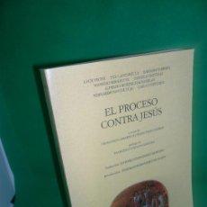 Libros de segunda mano: EL PROCESO CONTRA JESÚS, FRANCESCO AMARELLI Y FRANCESCO LUCREZI, ED. DYKINSON. Lote 167828768