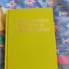 Libros de segunda mano: EL HOMBRE AL UMBRAL DE SER SALVO DE LA ANGUSTIA MUNDIAL LIBRO TESTIGOS DE JEHOVA WATCHTOWER AÑO 1975. Lote 167940860
