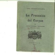 Libros de segunda mano: LA PROCESIÓN DEL CORPUS. JOSÉ Mª. ZACARÉS Y VELÁZQUEZ. Lote 168081292