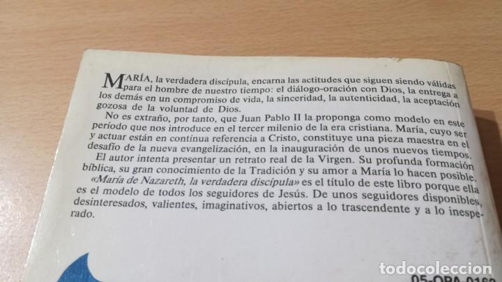 Libros de segunda mano: MARIA DE NAZARETH LA VERDADERA DISCIPULA/ FRANCISCO MARIA LOPEZ MELUS/ DEDICATORIA AUTOGRAFA - Foto 3 - 168114776