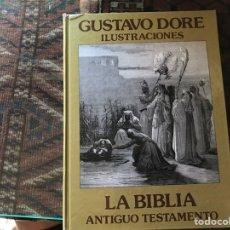 Libros de segunda mano: GUSTAVO DORÉ. ILUSTRACIONES. LA BIBLIA. ANTIGUO Y NUEVO TESTAMENTO. DOS LIBROS. COMO NUEVO. Lote 168318998