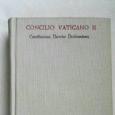 Libros de segunda mano: CONCILIO VATICANO II CONSTITUCIONES DECRETOS DECLARACIONES. Lote 168324464