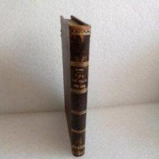 Libros de segunda mano: VIDA DEL BEATO JOSEF ORIOL. FRANCISCO DE MASDEU. IMP. MARIOL Y LOPEZ. 1885. Lote 168335100
