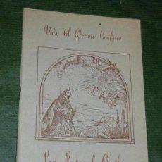 Libros de segunda mano: VIDA DEL GLORIOSO CONFESOR SAN PASCUAL BAILON, DE RAFEL FERRANDIS 1959. Lote 168345960