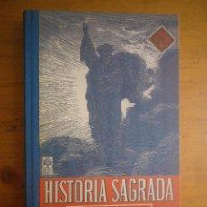 Libros de segunda mano: HISTORIA SAGRADA SEGUNDO GRADO EDELVIVES- 1951. Lote 168360576