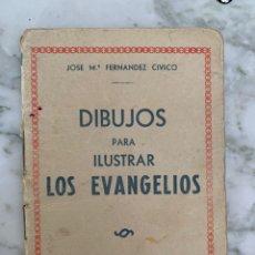 Libros de segunda mano: DIBUJOS PARA ILUSTRAR LOS EVANGELIOS. Lote 168494922