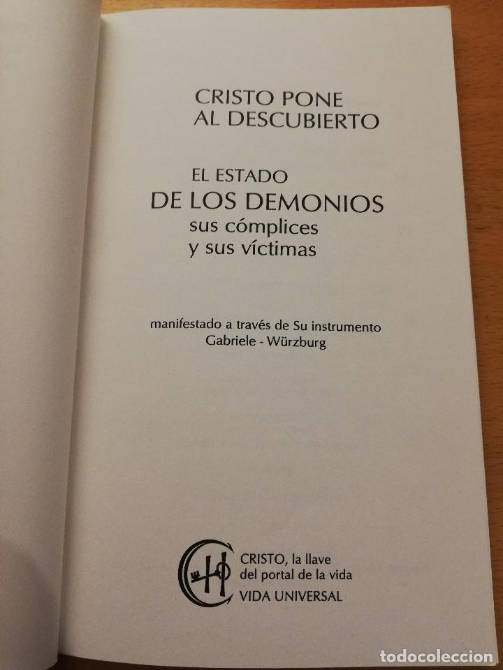 Libros de segunda mano: CRISTO PONE AL DESCUBIERTO: EL ESTADO DE LOS DEMONIOS, SUS CÓMPLICES Y SUS VÍCTIMAS - Foto 2 - 168512417