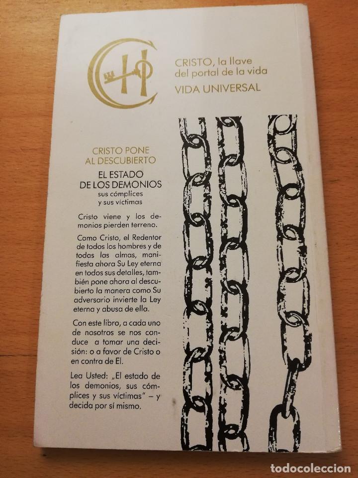 Libros de segunda mano: CRISTO PONE AL DESCUBIERTO: EL ESTADO DE LOS DEMONIOS, SUS CÓMPLICES Y SUS VÍCTIMAS - Foto 6 - 168512417