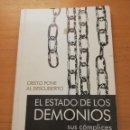 Libros de segunda mano: CRISTO PONE AL DESCUBIERTO: EL ESTADO DE LOS DEMONIOS, SUS CÓMPLICES Y SUS VÍCTIMAS. Lote 168512417