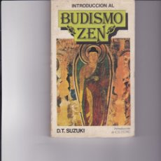 Libros de segunda mano: INTRODUCCIÓN AL BUDISMO ZEN. D.T.SUZUKI. Lote 168623684