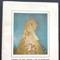Libros de segunda mano: VILLENA (ALICANTE) - HISTORIA DE UNA IMAGEN Y SU SANTUARIO, NOVENA NTRA. SRA. DE LAS VIRTUDES 1983. Lote 168767016