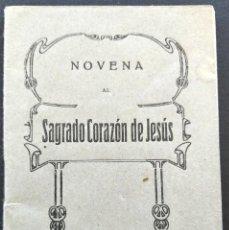 Libros de segunda mano: NOVENA AL SAGRADO CORAZÓN DE JESÚS - HIJOS DE GRAGORIO DEL AMO - AÑO 1953. Lote 168776612