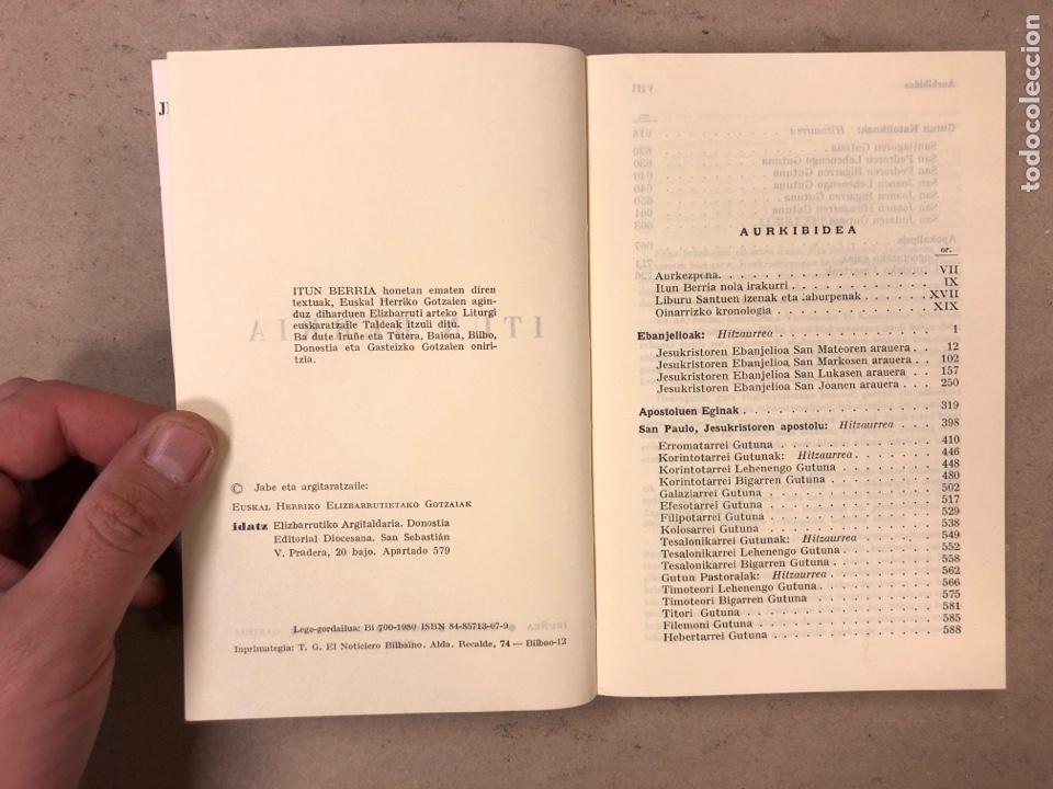 Libros de segunda mano: ITUN BERRIA (NUEVO TESTAMENTO EN EUSKERA). EDITORIAL DIOCESANA 1980. 735 PÁGINAS. - Foto 4 - 168970557