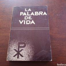 Libros de segunda mano: LA PALABRA DE VIDA. NUEVO TESTAMENTO. Lote 168993593