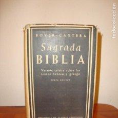 Libros de segunda mano: SAGRADA BIBLIA. VERSIÓN CRÍTICA SOBRE LOS TEXTOS HEBREO Y GRIEGO - BOVER / CANTERA - BAC, 6ªED. 1961. Lote 169039996