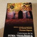 Libros de segunda mano: CATECISMO DE LA SUMA TEOLÓGICA (THOMAS PÈGUES) HOMOLEGENS. Lote 169054404