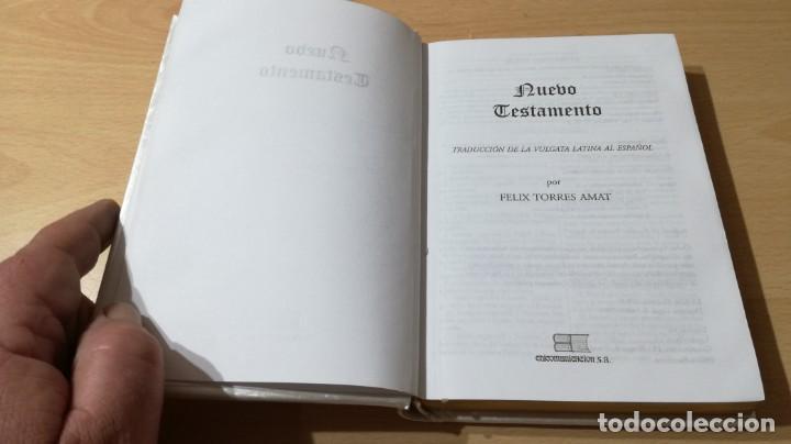 Libros de segunda mano: NUEVO TESTAMENTO - FELIX TORRES AMAT - 17X12X2 CM EDICOMUNICACION - LIBRO NUEVO DISPONIBLES 30 U - Foto 3 - 169084088