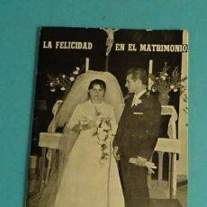 Libros de segunda mano: LA FELICIDAD EN EL MATRIMONIO. CARTA A MI SOBRINA Y PROMETIDO POR P. PABLO. Lote 169233392