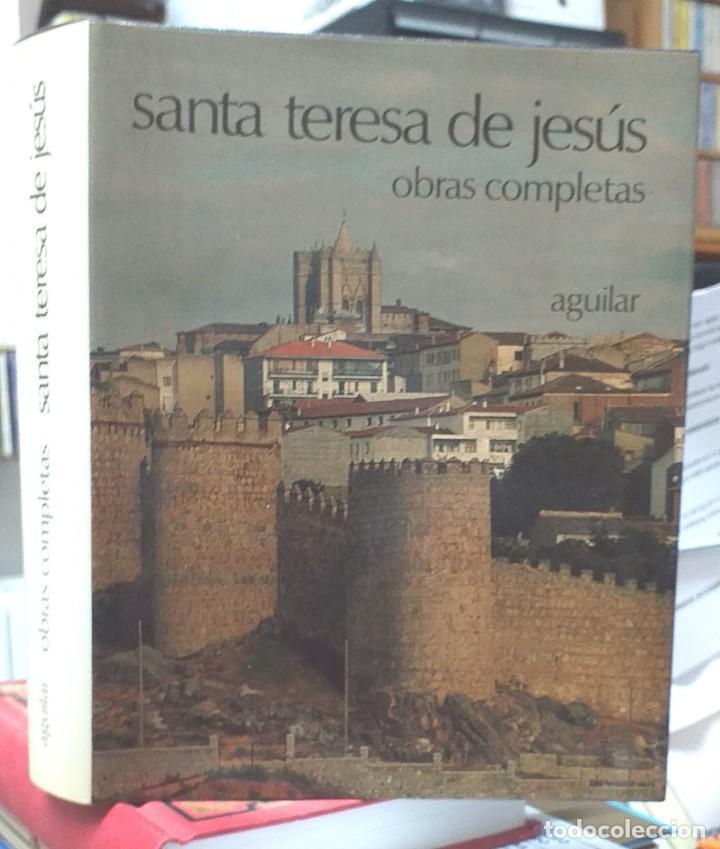 SANTA TERESA DE JESUS – OBRAS COMPLETAS – AGUILAR (Libros de Segunda Mano - Religión)