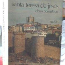 Libros de segunda mano: SANTA TERESA DE JESUS – OBRAS COMPLETAS – AGUILAR. Lote 169288608