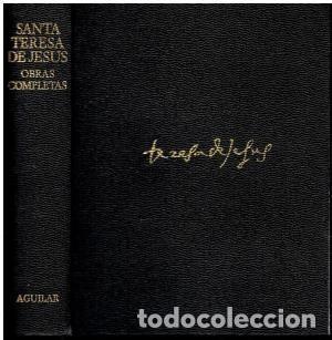 Libros de segunda mano: SANTA TERESA DE JESUS – OBRAS COMPLETAS – AGUILAR - Foto 2 - 169288608