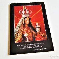 Libros de segunda mano: CASTRO DEL RIO Y LA DEVOCION A LA VIRGEN DE LA SALUD. Lote 169317760
