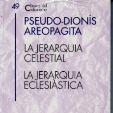 Libros de segunda mano: CLÀSSICS DEL CRISTIANISME Nº 49 - PSEUDO DIONÍS AREOPAGITA : JERARQUIAS (PROA 1994) CATALÀ. Lote 169363328