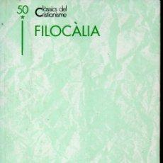 Libros de segunda mano: CLÀSSICS DEL CRISTIANISME Nº 50 - FILOCÀLIA - DOS VOLUMS (PROA 1994) CATALÀ. Lote 169363412