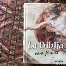 Libros de segunda mano: LA BIBLIA PARA JÓVENES. EDEBÉ. Lote 169436098