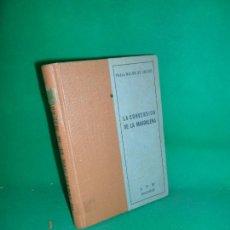 Libros de segunda mano: LA CONVERSACIÓN DE LA MAGDALENA, PEDRO MALON DE CHAIDE, ED. LYR. Lote 169441236