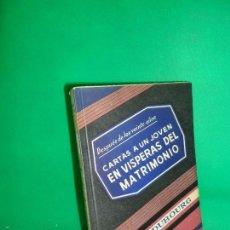 Libros de segunda mano: CARTAS A UN JOVEN EN VÍSPERAS DEL MATRIMONIO, MAURICIO DUBOURG, ED. DIFUSIÓN. Lote 169444896